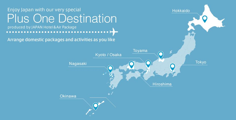 Enjoy Japan with our very special  Exploring More of Japan produced by JAPAN Hotel&Air Package Arrange domestic packages and activities as you like